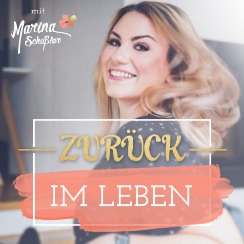 Zuru_ck ins Leben - Podcast Cover-1