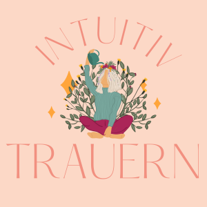 INTUTIV TRAUERN